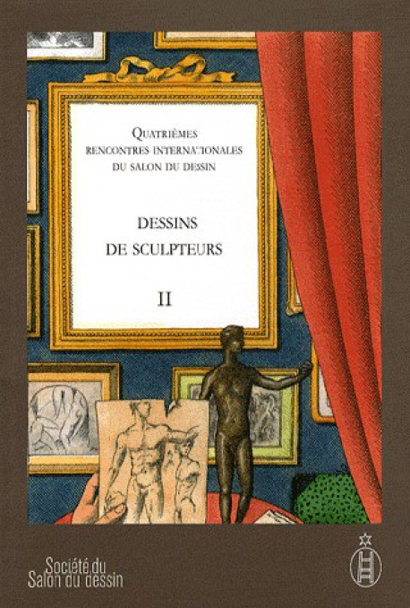 Salon du dessin 2009 - Dessins de sculpteurs, Tome 2