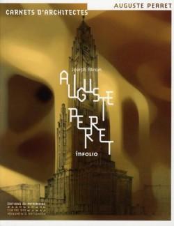 Auguste Perret, carnets d'architecte