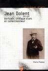 Jean Dolent (1835-1909), écrivain, critique d'art et collectionneur