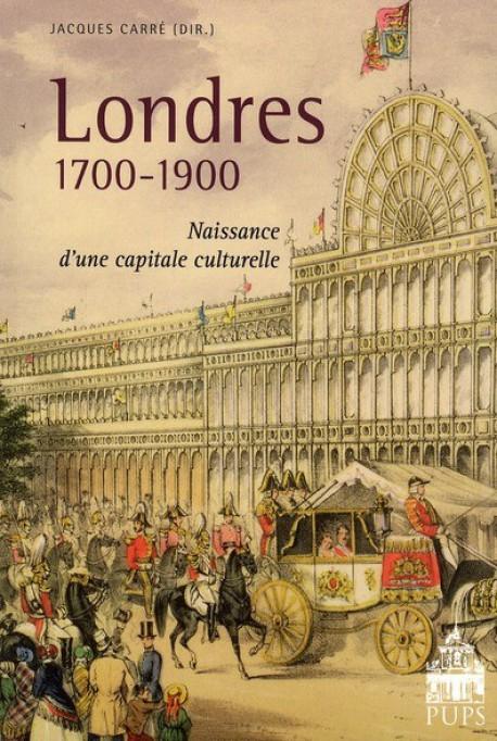 Londres 1700-1900, naissance d'une capitale culturelle