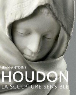 Jean-Antoine Houdon, la sculpture sensible