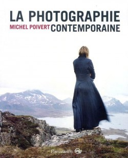 La photographie contemporaine (nouvelle édition)