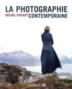 La photographie contemporaine (nouvelle édition)