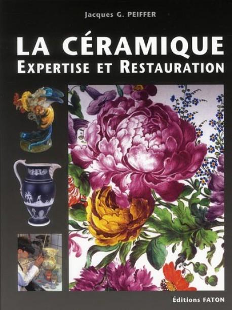La céramique, expertise et restauration