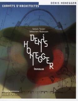 Denis Honegger, carnets d'architectes