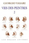 Vie des peintres de Giorgio Vasari - Tome 2