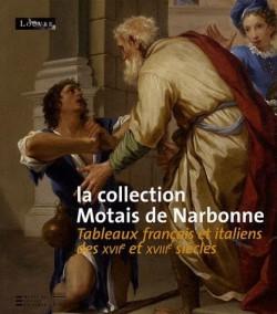 La collection Motais de Narbonne, tableaux français et italiens des XVIIe et XVIIIe siècles