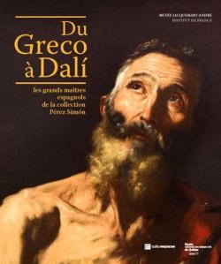 Du Greco à Dali, les grands maîtres espagnols - Catalogue d'exposition