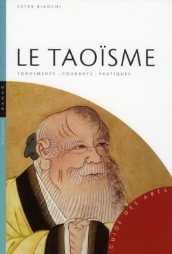 Le taoïsme : fondements, courants, pratiques