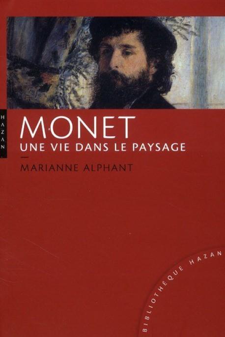 Claude Monet, une vie dans le paysage