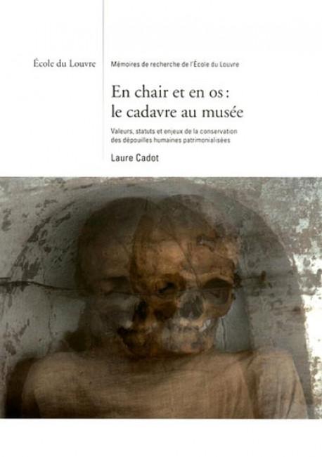 En chair et en os, le cadavre au musée