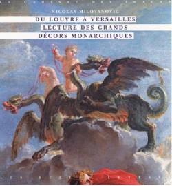 Du Louvre à Versailles, lecture des grands décors monarchiques
