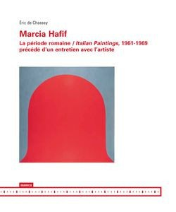 Marcia Hafif - La période romaine / Italian Paintings, 1961-1969