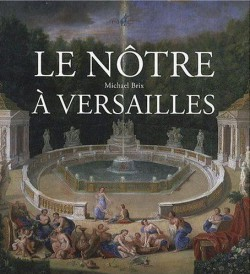 Le Nôtre à Versailles