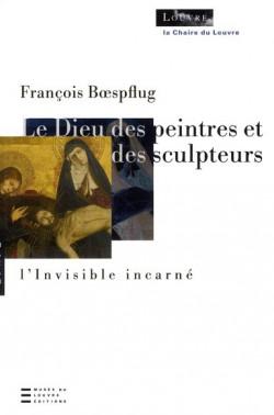 Le Dieu des peintres et des sculpteurs