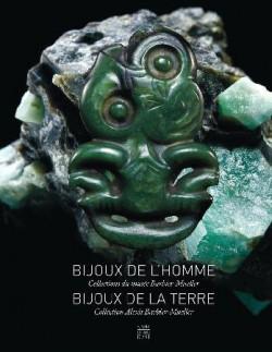 Bijoux de l'homme, bijoux de la terre - Collections du musée Barbier-Mueller