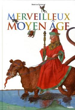 Merveilleux Moyen-âge
