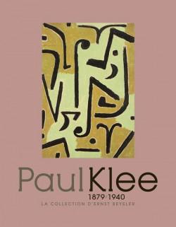 Paul Klee, la collection Beyeler - Catalogue d'exposition