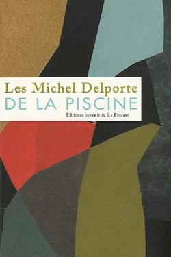 Les Michel Delporte de La Piscine