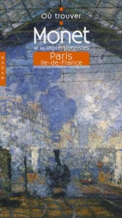 Où trouver Monet et les impressionnistes à Paris et aux alentours ?