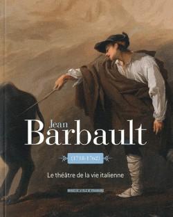 Jean Barbault (1718-1762), le théâtre de la vie italienne