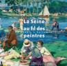 La Seine au fil des peintres, de Boudin à Vallotton