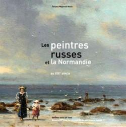 Les peintres russes et la Normandie au XIXe siècle
