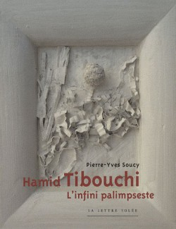 Hamid Tibouchi, l'infini palimpsteste