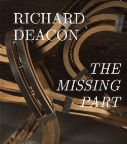 Richard Deacon, the missing part