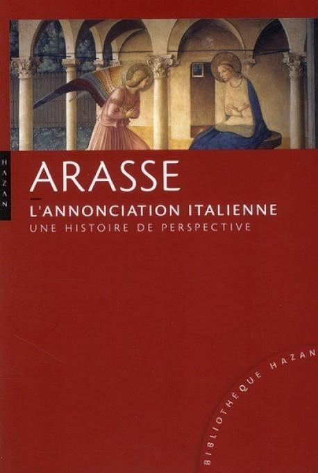 Arasse, l'annonciation italienne, une histoire de perspective