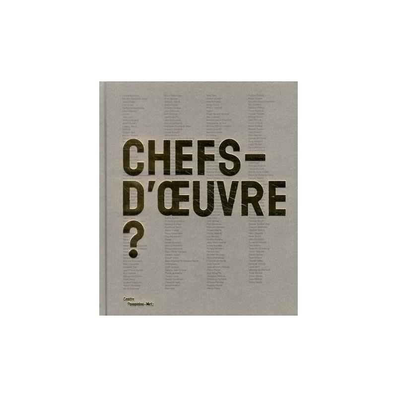 Chefs d 39 oeuvre catalogue d 39 exposition centre pompidou metz - Chef d oeuvre ...