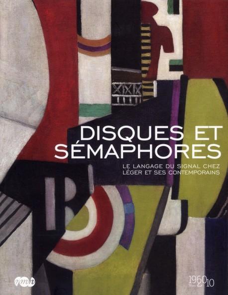 Disques et sémaphores, le language du signal chez Léger et ses contemporains