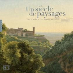 Un siècle de paysages, les choix d'un amateur