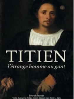 Titien, l'étrange homme au gant