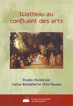 Watteau au confluent des arts