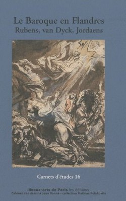 Carnet d'études n°16 - Le Baroque en Flandres, Rubens, van Dyck, Jordaens