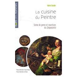La cuisine du peintre, scène de genre et nourriture du Cinquecento