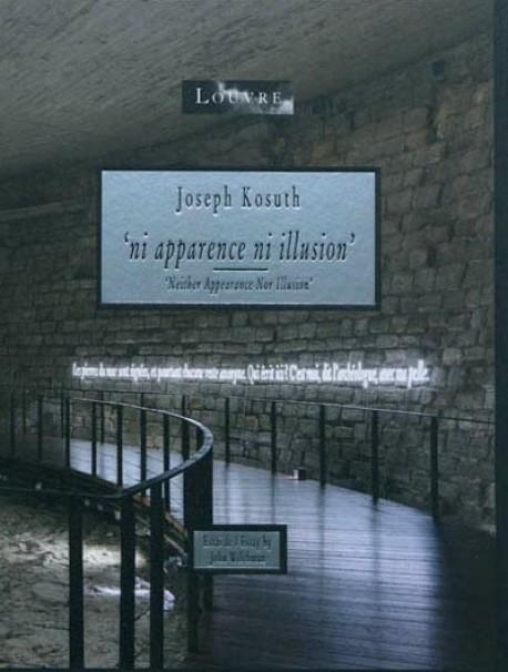 Joseph Kosuth, ni apparence ni illusion