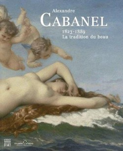 Alexandre Cabanel (1823-1889), la tradition du beau