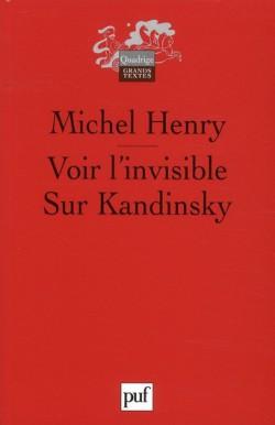 Voir l'invisible. Sur Kandinsky