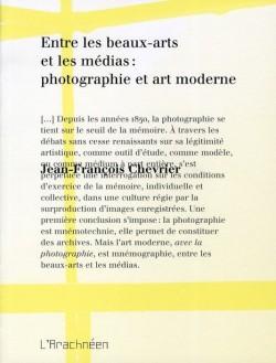 Entre les Beau-arts et les médias : photographie et art moderne