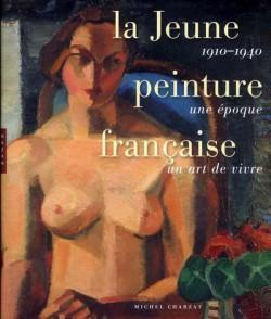 La Jeune peinture française (1910-1940)