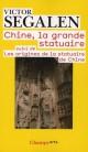 Victor Segalen : Chine, la grande statuaire