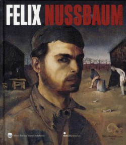 Catalogue de l'exposition Félix Nussbaum