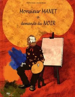 Monsieur Manet a demandé du noir