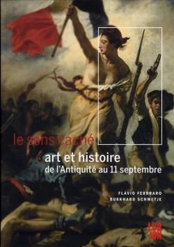 Le sens caché, art et histoire de l'Antiquité au 11 septembre