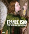 Catalogue de l'exposition France 1500