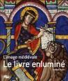 L'image médiévale, le livre enluminé