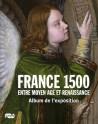 Album de l'exposition France 1500