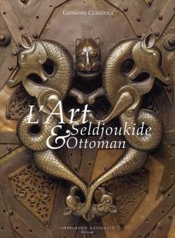 L'Art seldjoukide et ottoman